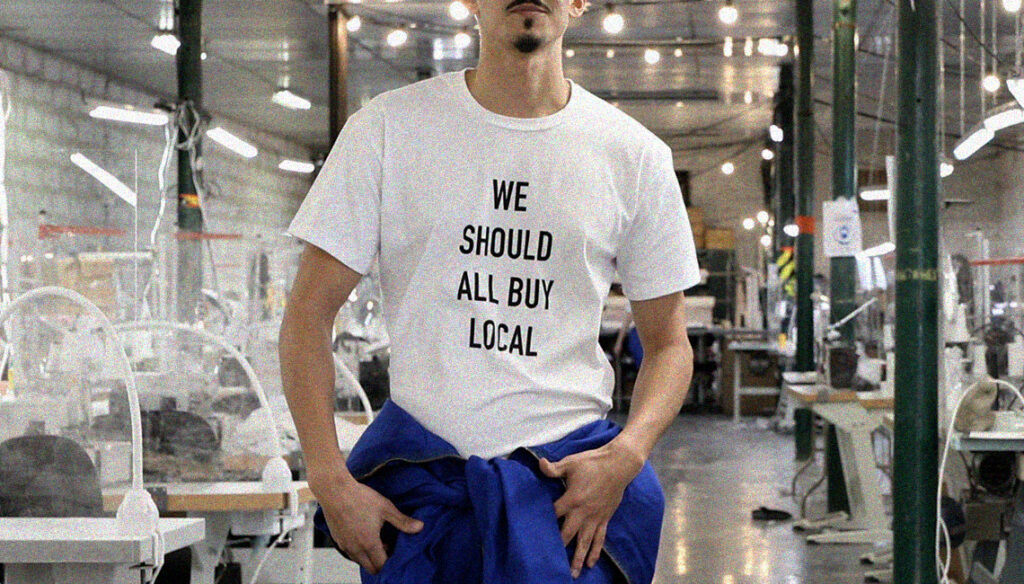 T-shirt engagé WE SHOULD ALL BUY LOCAL